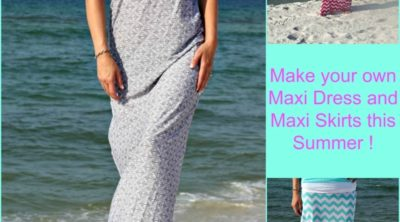 How to Make Maxi Dress and Skirts for the Summer
