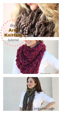 Arm Knitting Chunky Scarves in 30 minutes and includes a Video Tutorial via PinkWhen.com {crafts, recipes, diy}