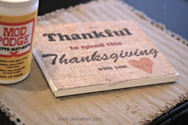 Being Thankful Free Printable with Mod Podge and Canvas to create a beautiful canvas and burlap sign