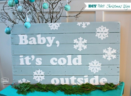 DIY-Pallet-Christmas-Sign-baby-its-cold-outside-at-thehappyhousie-1024x751