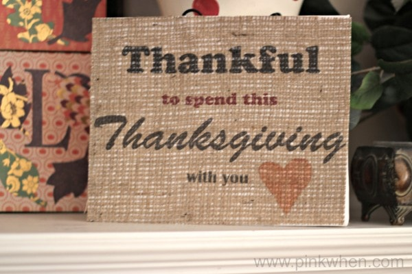 Free Thankful Printable and Burlap Printed sign to share with family and friends this Thanksgiving