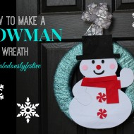 How to Make a Wreath with a Snowman #fabulouslyfestive