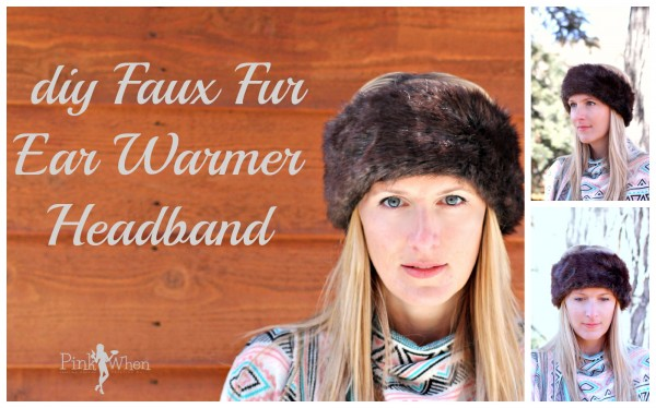 DIY Faux Fur Ear Warmer Headband Pattern and Tutorial