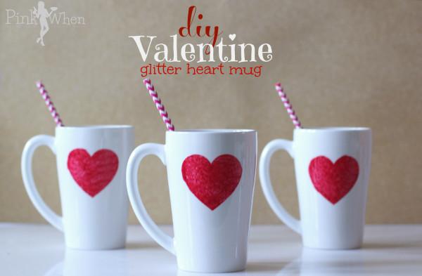 http://www.pinkwhen.com/diy-valentine-glitter-heart-mug/