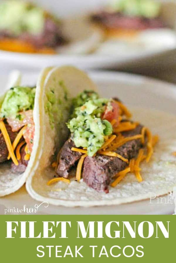 These Filet Mignon Steak Tacos take Taco Tuesday to a whole new level. Made in less than 30 minutes, you are going to love these easy steak tacos. #steaktacos #filetmignontacos