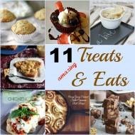 11 Amazing Treats and Eats