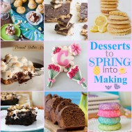 Desserts to SPRING into making!