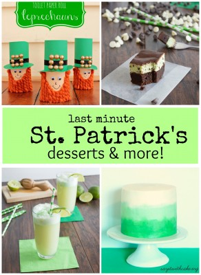 Great last minute St Patrick's Day Desserts and Crafts!