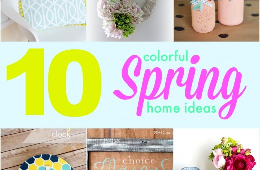 10 Colorful Spring Home Ideas