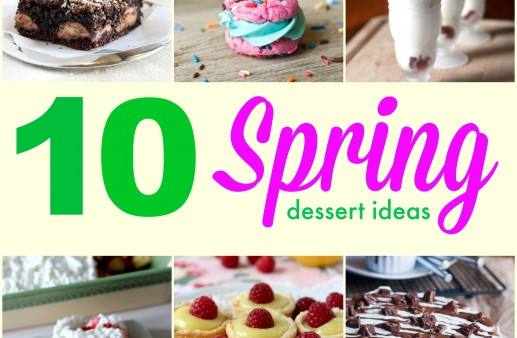 10 Spring Dessert Ideas that are a MUST try!