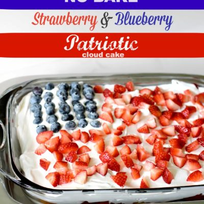 No Bake Desserts – Strawberry Blueberry Cloud Cake