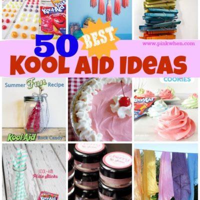 50 Awesome Kool Aid Ideas