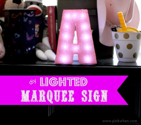 How to Make a Lighted Marquee Sign from Styrofoam via PinkWhen.com
