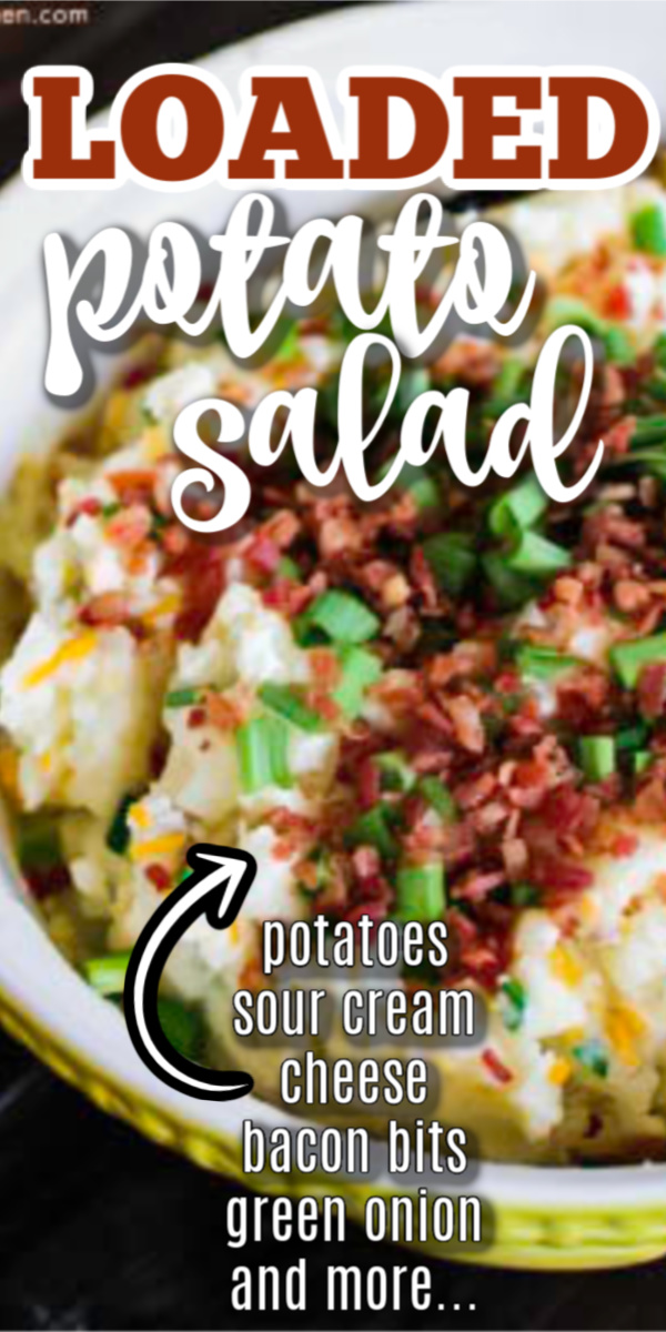 This creamy loaded potato salad is a favorite side dish in the Summer! Made with potatoes, sour cream, shredded cheese, bacon bits, green onion tops, mouthwatering seasonings, and more. It's the perfect side dish for a potluck, BBQs, or just because.