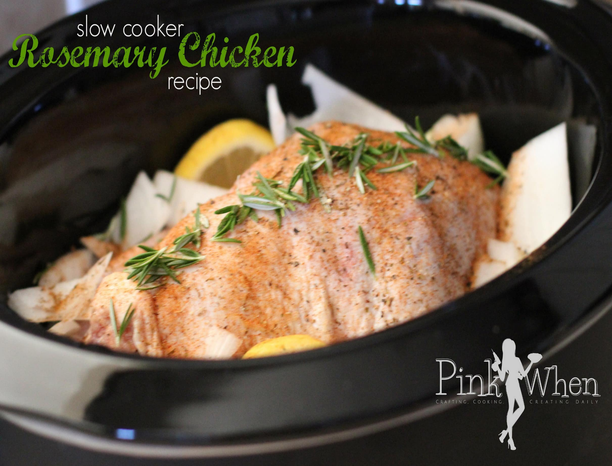Slow Cooker 2 Rosemary Whole Chicken via PinkWhen