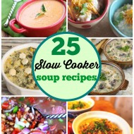25 Slow Cooker Soup Recipes