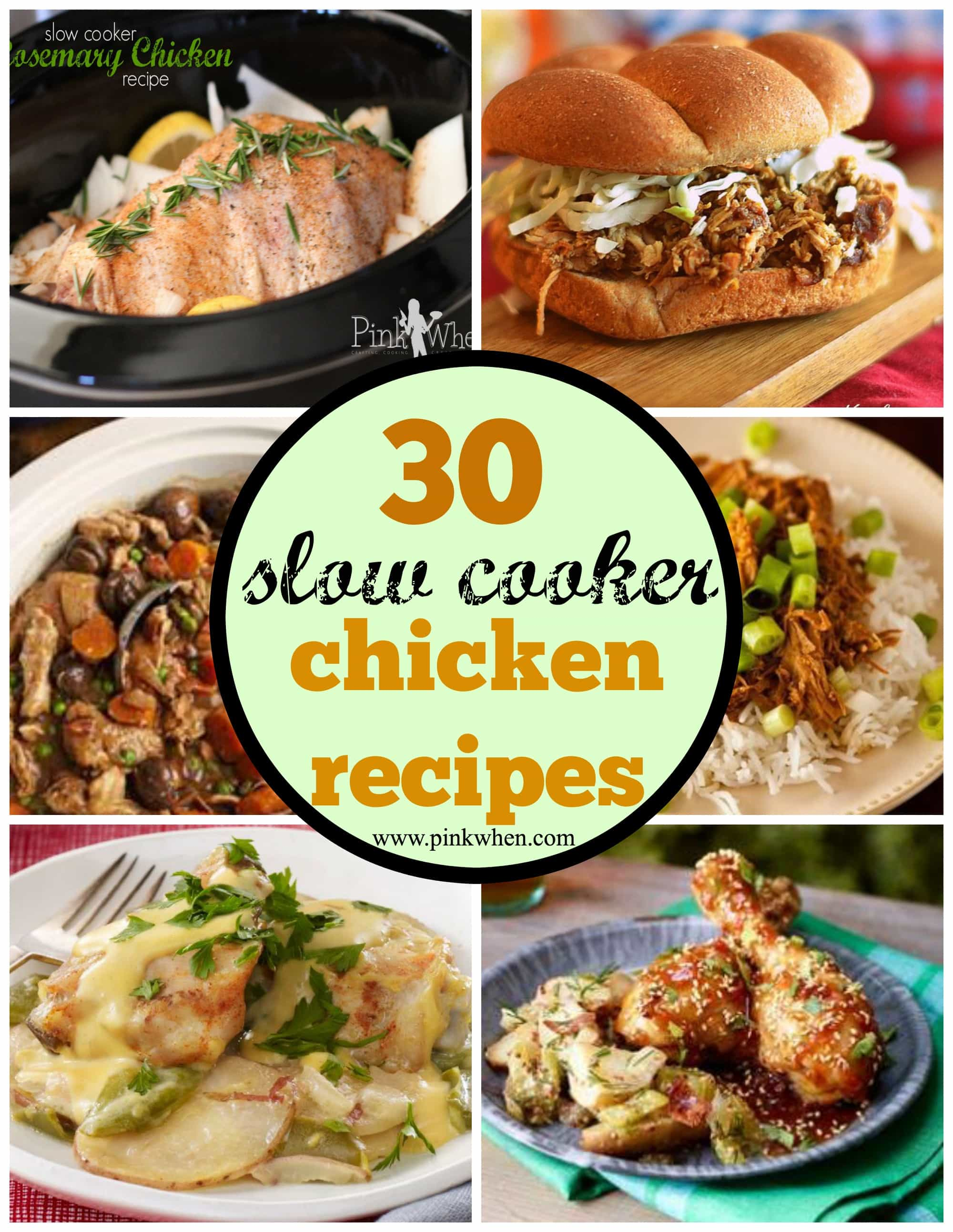 30 Slow Cooker Chicken Recipes via PinkWhen.com