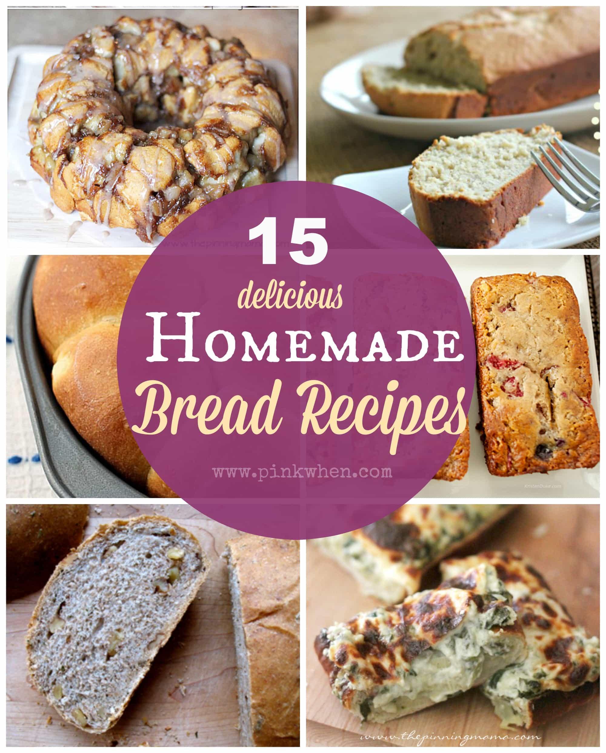 15 delicious Homemade Bread Recipes via PinkWhen.com
