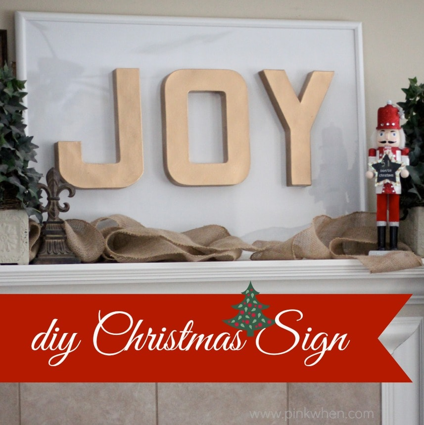JOY Christmas Sign Tutorial - PinkWhen