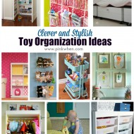 Clever and Stylish Toy Organization Ideas
