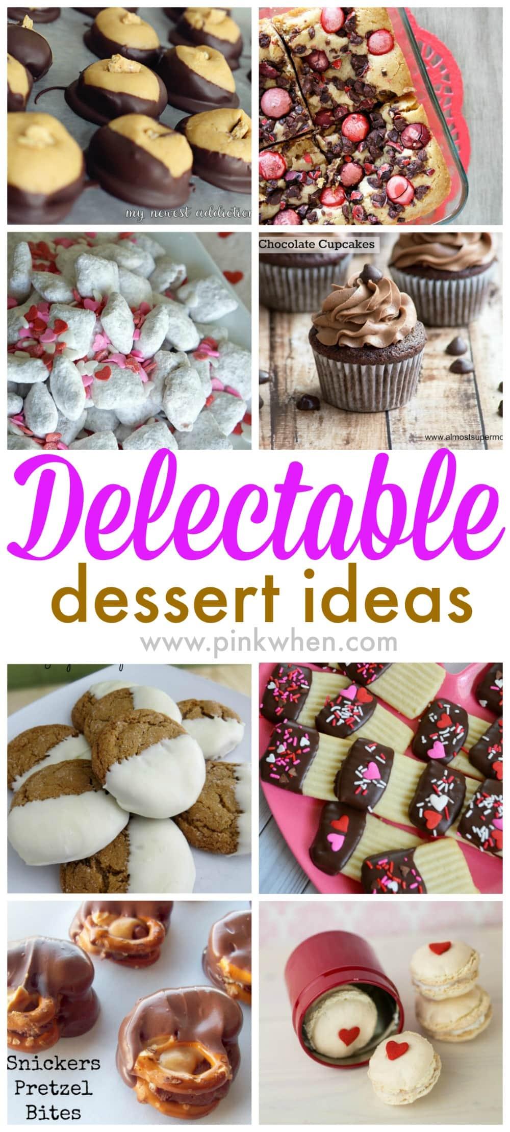 Delectable Dessert Ideas