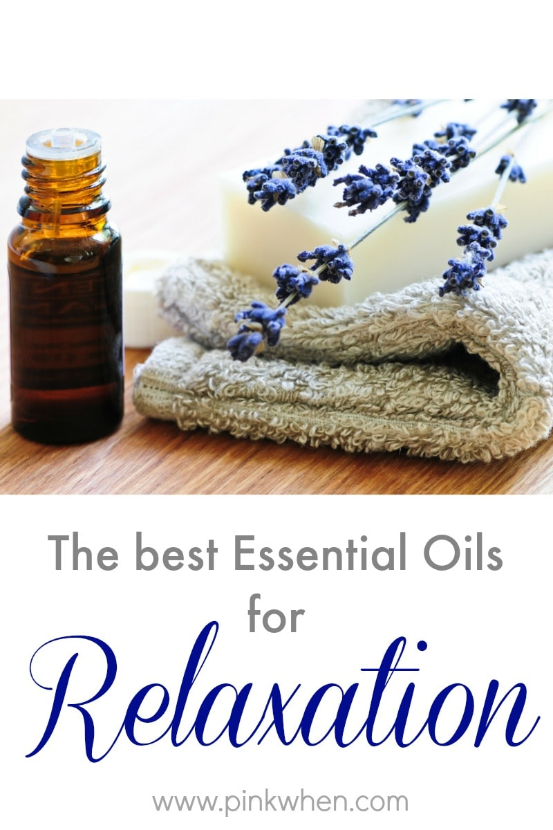 A list of the best essential oils to help you relax.