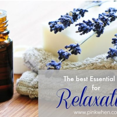 Best Essential Oils to Help You Relax