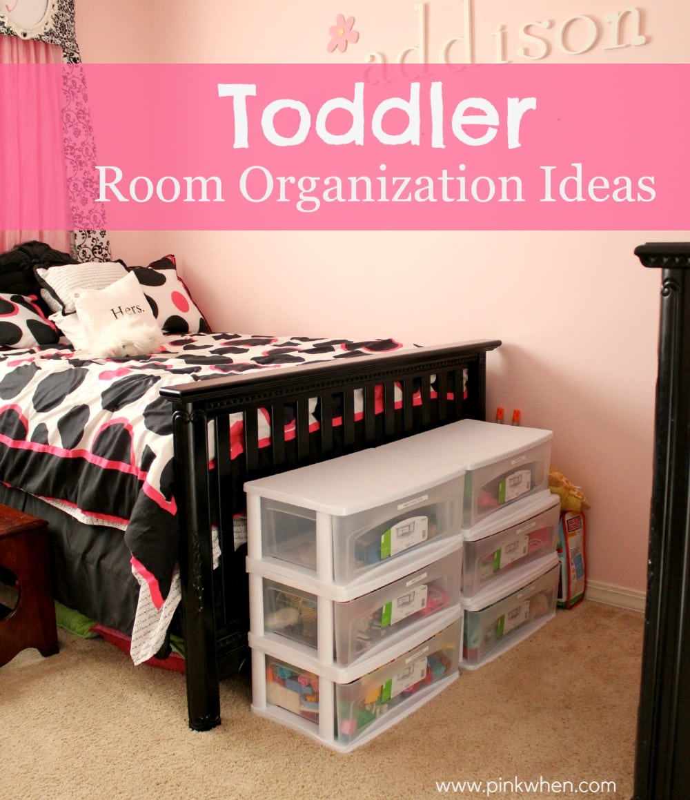 toddler room organization ideas pinkwhen