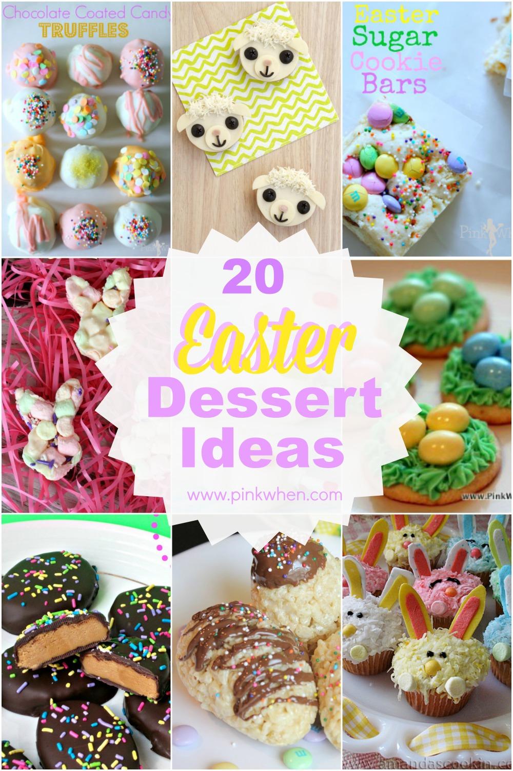 20 Easter Dessert Ideas via @PinkWhen www.pinkwhen.com