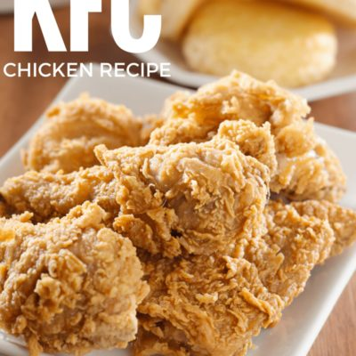 The Ultimate Copycat KFC Chicken Recipe