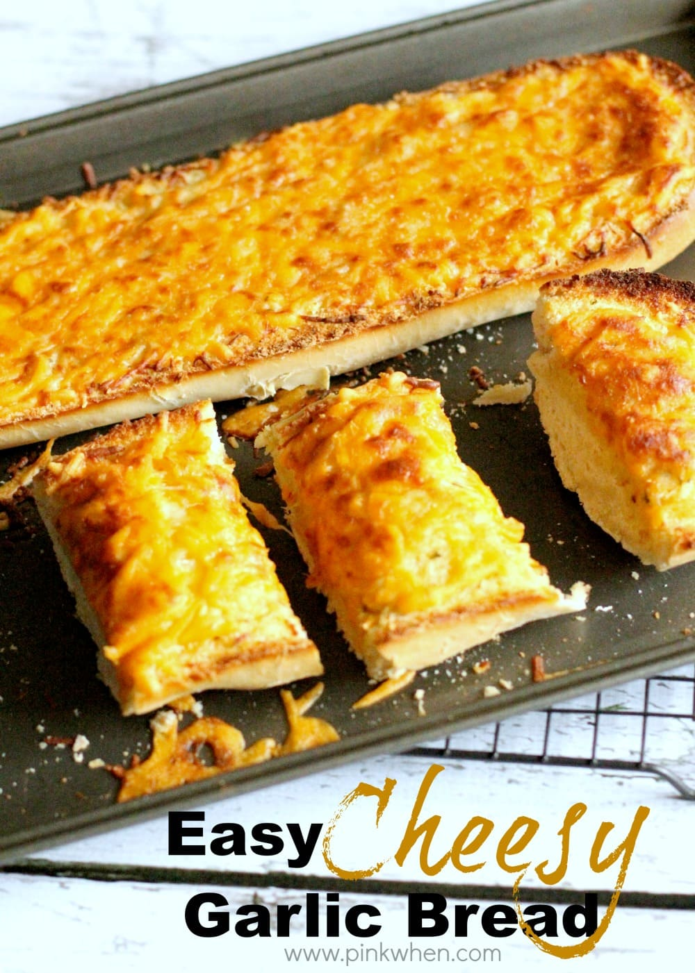 Easy Cheesy Garlic Bread Recipe on a cookie sheet