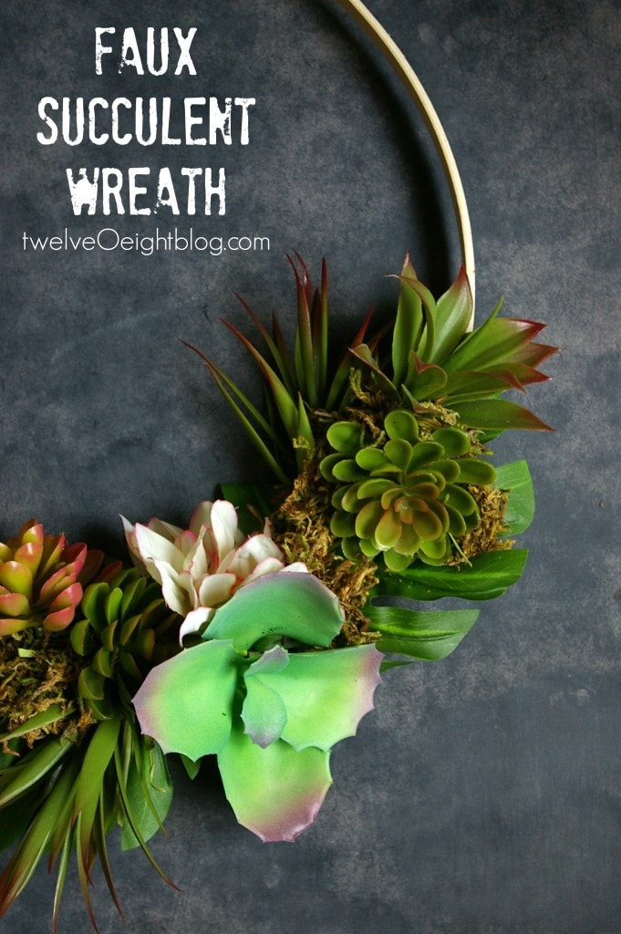 Faux-Succulent-Wreath-twelveOeightblog.com-succulent-wreath-DIY-modernwreath-succulentwreath-twelveOeight-681x1024