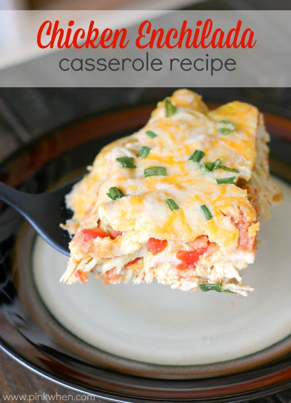 Chicken Enchilada Casserole Recipe www.pinkwhen.com