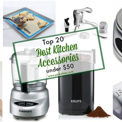 Top 20 Best Kitchen Accessories Under