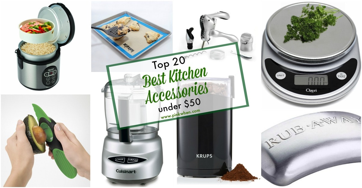 Top 20 Best Kitchen Accessories Under $50 via PinkWhen.com