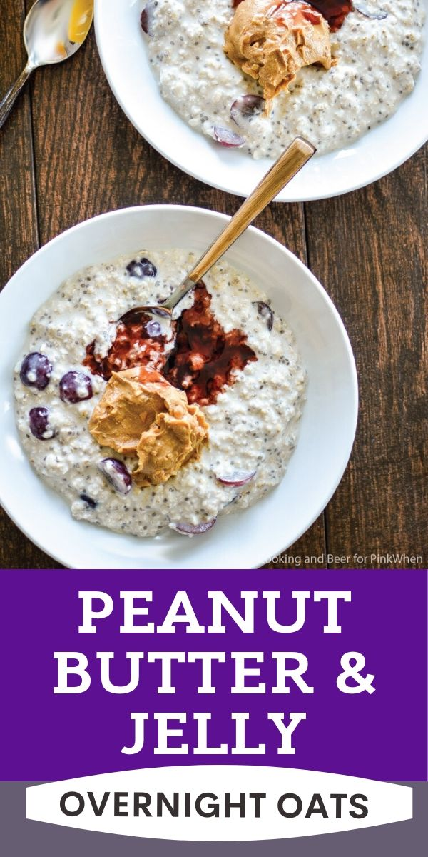 Peanut Butter and Jelly overnight oats pinnable image