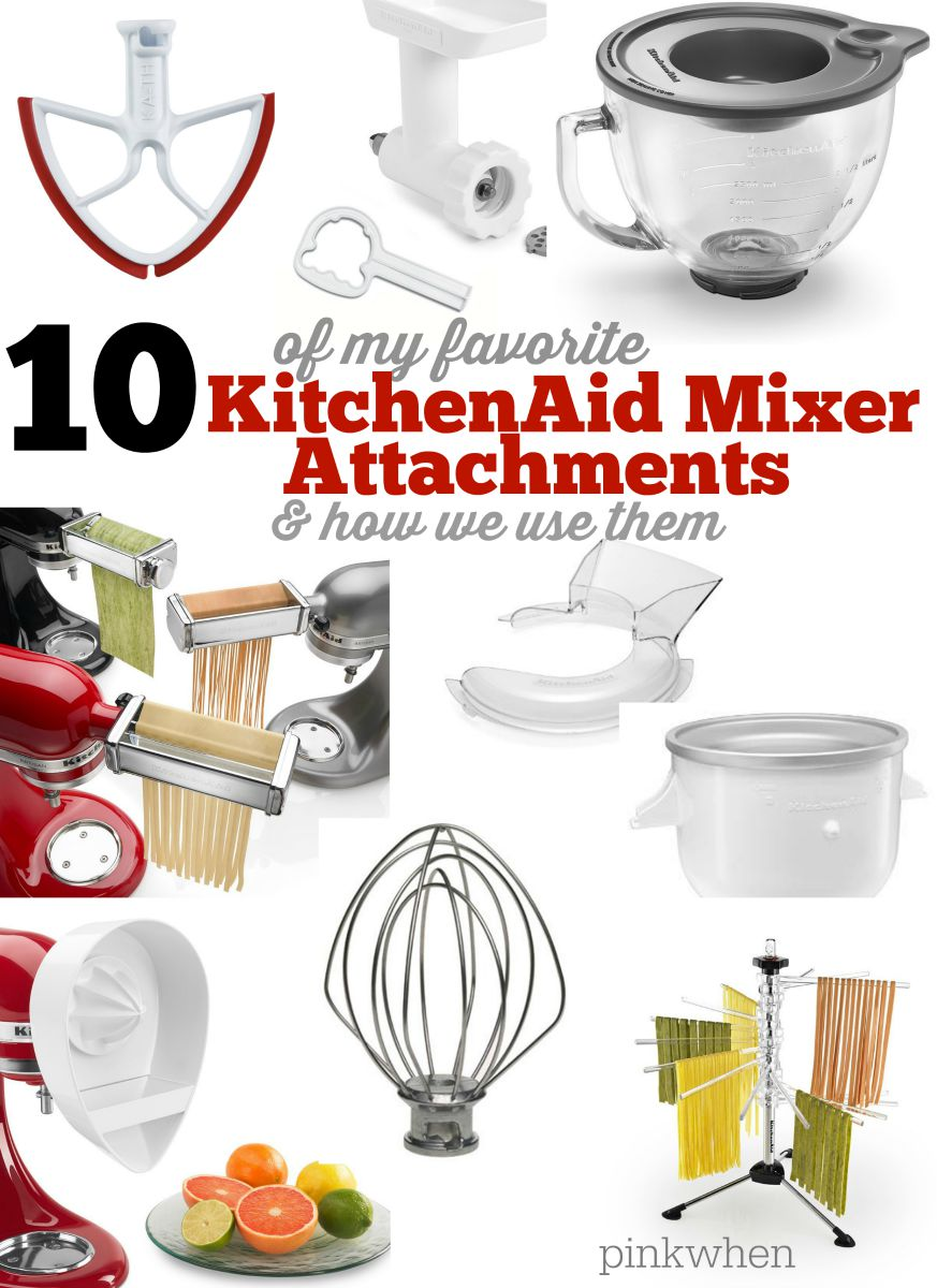 10 Favorite KitchenAid Mixer Attachments and Accessories & how to use them pinkwhen