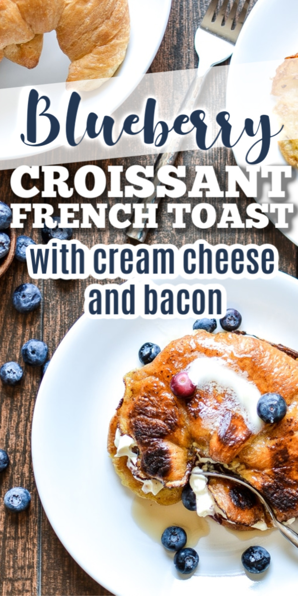 This Blueberry Stuffed Cream Cheese Croissant with Bacon is breakfast or brunch. Breakfast has never tasted so good, especially when it involves sweetened cream cheese, bacon, blueberries and french toast.