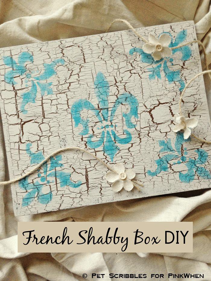 French Shabby Box DIY
