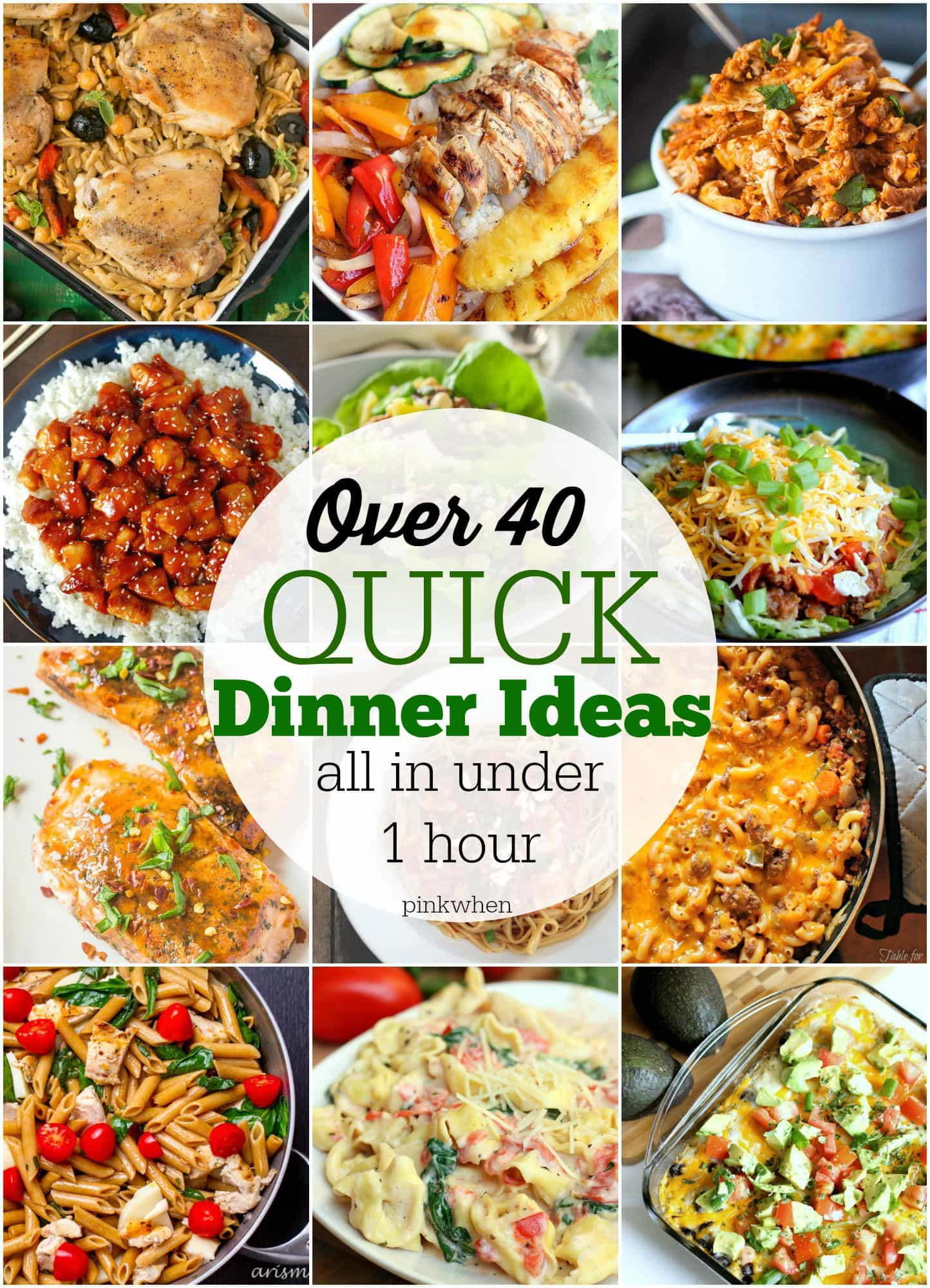 40 quick dinner ideas pinkwhen