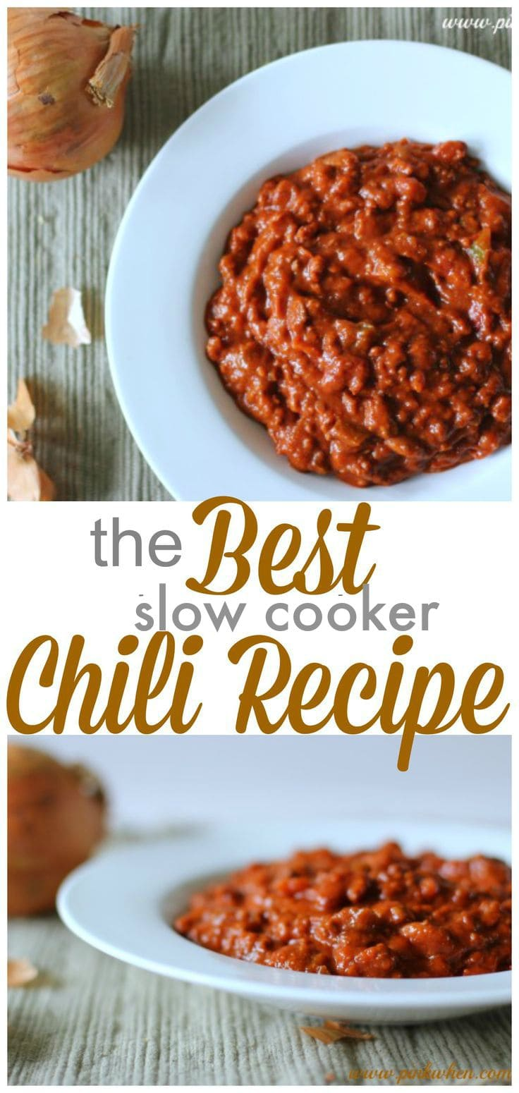 The Best Slow Cooker Chili Recipe | PinkWhen