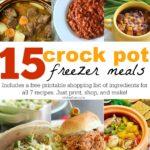 15 Freezer Crock Pot Meals (In Under 2 Hours & Under $180)