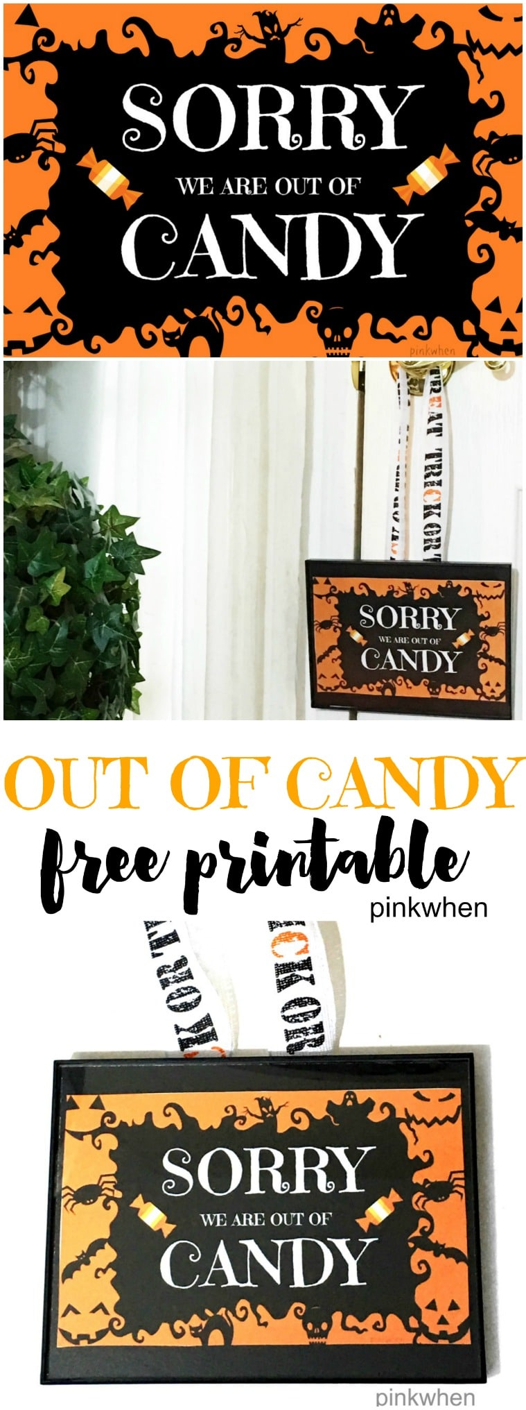 Out of Candy Halloween Printable via PinkWhen