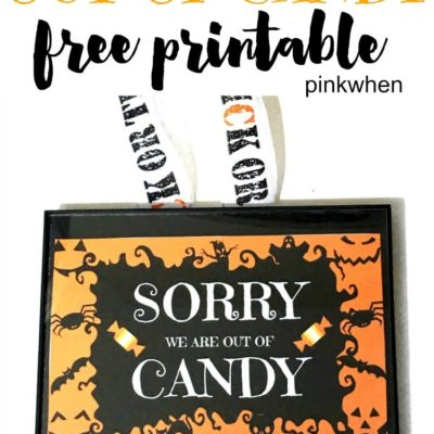 Sorry We Are Out Of Candy Halloween Printable