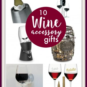 10 Great Wine Accessory Gifts
