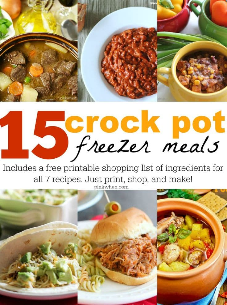 15 freezer crock pot meals with printable shopping list