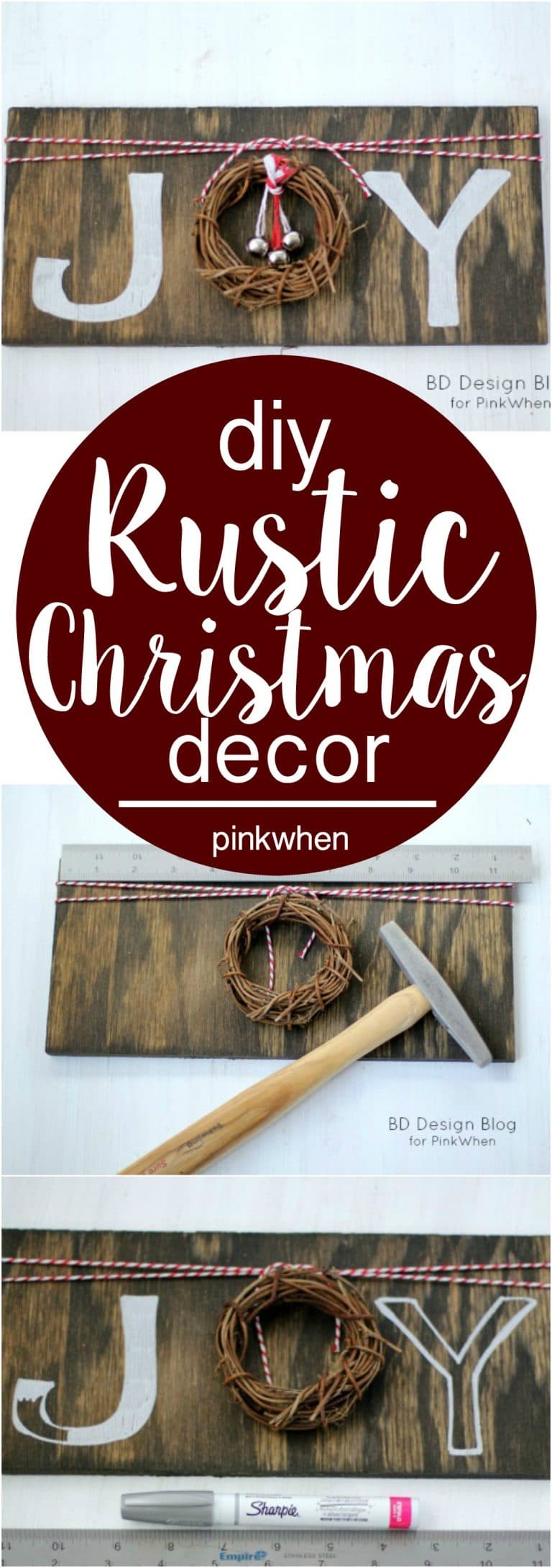 DIY Rustic Christmas Decor | JOY Sign | PinkWhen