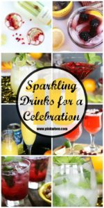 10+ Sparkling Drink Recipes Perfect for a CELEBRATION- Saving this for my next party I am hosting!
