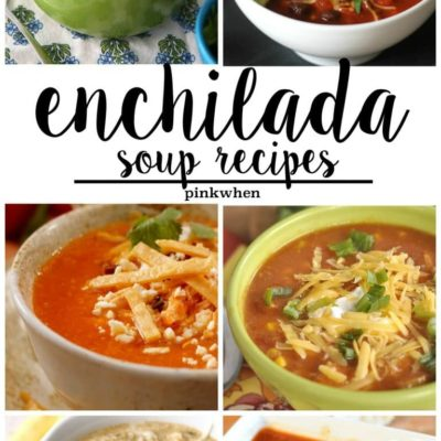 Delicious Enchilada Soup Recipes
