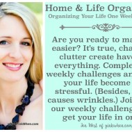Home and Life Organization – One week at a time